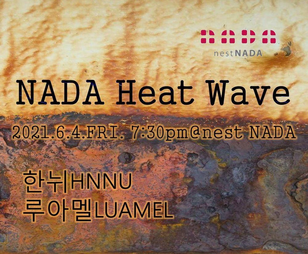 NADA Heat wave Live poster